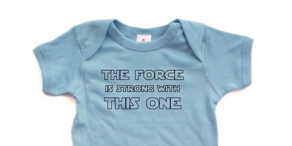 the-force-is-strong-with-this-one onesie